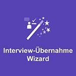 Interview-Übernahme-Wizard